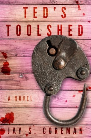 Teds Toolshed: 25th Anniversary Edition  by  Jay S. Coreman