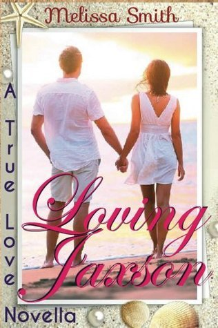 Loving Jaxson  by  Melissa  Smith