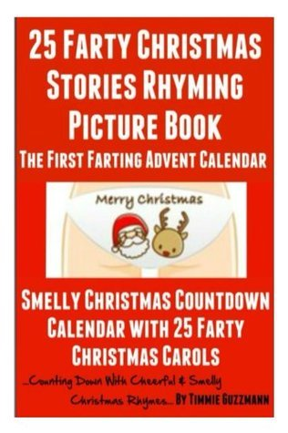 25 Farty Christmas Stories Rhyming Picture Book Timmie Guzzmann