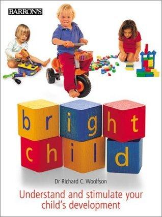 Bright Child  by  Richard C. Woolfson