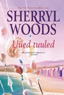 Uued tuuled. 2. raamat  by  Sherryl Woods