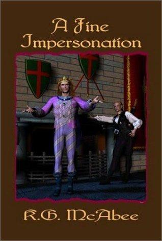 A Fine Impersonation K.G. McAbee
