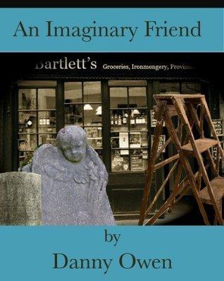 An Imaginary Friend  by  Danny Owen