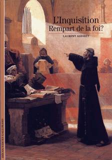 Linquisition:  Rempart De La Foi ?  by  Laurent Albaret