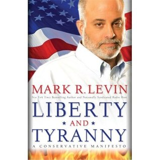 Liberty and Tyranny (Hardcover) Book Mark R. Levin