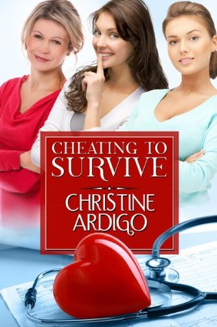 Cheating to Survive Christine Ardigo