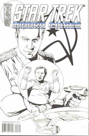 Star Trek Mirror Images #2  by  Scott & David Tipton