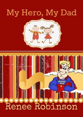 My Here, My Dad Holiday Series (Book 4) Renee Robinson