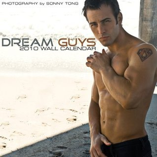 Dream Guys 2010 Wall Calendar Sonny Tong