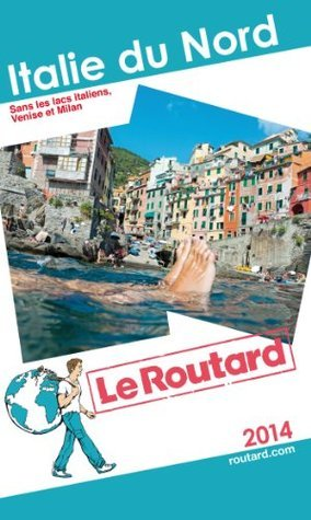 Le Routard Italie du Nord  by  Routard