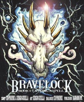 Bravelock Book 1: Casting a Spell  by  Cid Phoenix