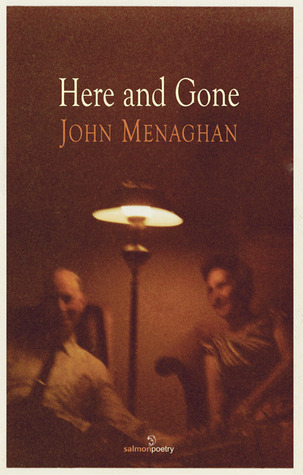 Here and Gone  by  John Menaghan