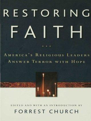 Restoring Faith Forrest Church