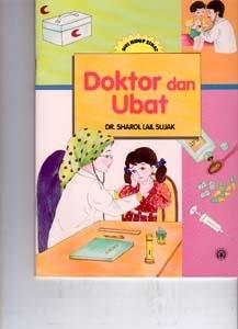Siri Hidup Sihat - Doktor Dan Ubat Dr. Sharol Lail Sujak