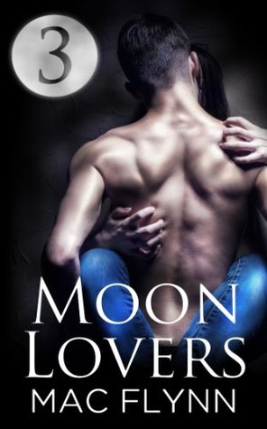 Moon Lovers #3  by  Mac Flynn