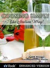 Cooking Simply: The Italian Way! [Kindle Edition with Audio/Video]  by  Judith Klinger
