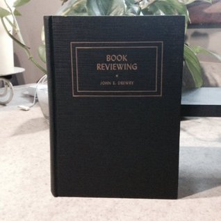 Book Reviewing  by  John E Drewry