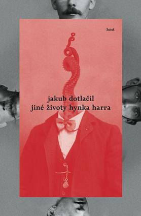 Jiné životy Hynka Harra  by  Jakub Dotlačil