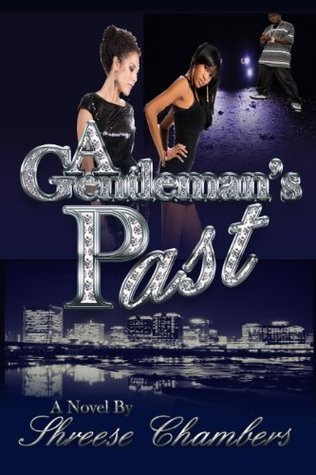 A Gentlemans Past  by  Shreese Chambers