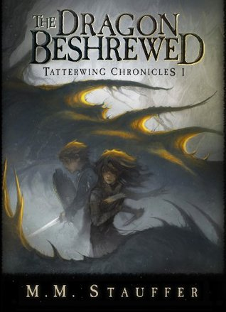 The Dragon Beshrewed (Illustrated)  by  M.M. Stauffer