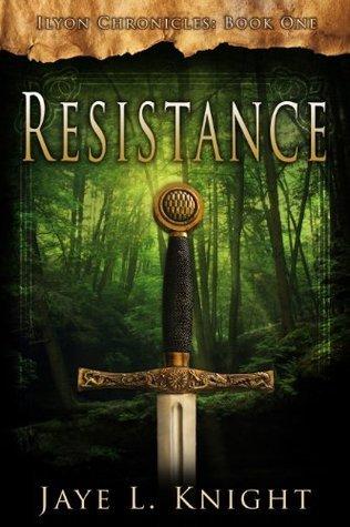 Resistance  by  Jaye L. Knight