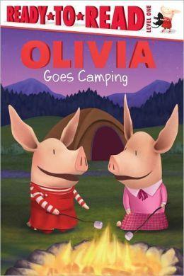 Olivia Goes Camping (Ready-to-Read, Level 1) Alex Harvey
