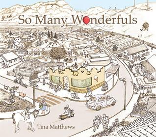 So Many Wonderfuls  by  Tina Matthews