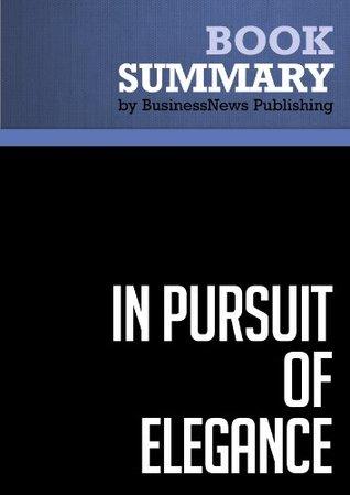 Summary: In Pursuit of Elegance - Matthew E. Way Political Book Summaries