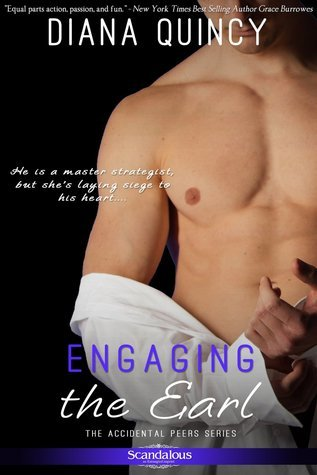 Engaging the Earl (Accidental Peers, #4)  by  Diana Quincy