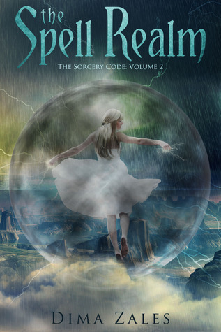 The Spell Realm (The Socery Code, #2) Dima Zales