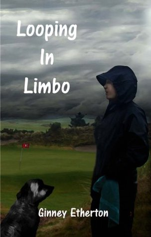 Looping in Limbo (Lainey Tidwell Series)  by  Ginney Etherton