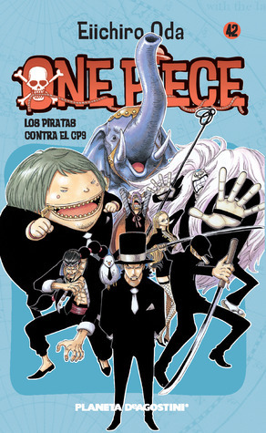 One Piece, tomo 42: Los piratas contra el CP9  by  Eiichiro Oda