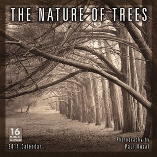 The Nature of Trees 16 Month Calendar  by  Paul Kozal