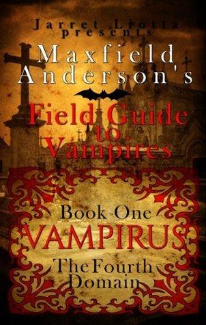 Vampirus: The Fourth Domain  by  Jarret Liotta