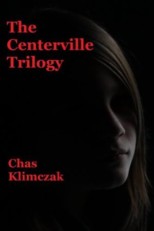 The Centerville Trilogy  by  Rices Hill