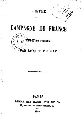 Campagne de France Johann Wolfgang von Goethe