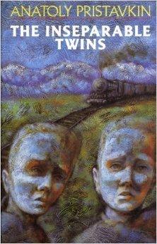 The Inseparable Twins Anatoly Pristavkin