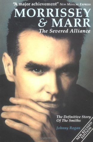 Morrissey And Marr: The Severed Alliance  by  Johnny Rogan