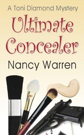 Ultimate Concealer: A Toni Diamond Mystery Nancy Warren