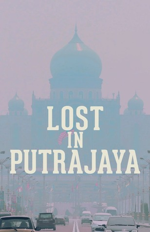 Lost in Putrajaya Zurairi A R