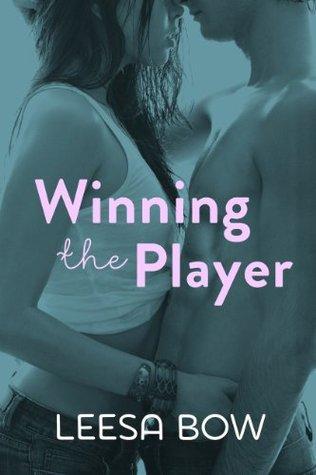 Winning the Player: Destiny Romance Leesa Bow