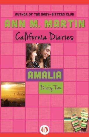 Amalia: Diary Two (California Diaries, 9)  by  Ann M. Martin