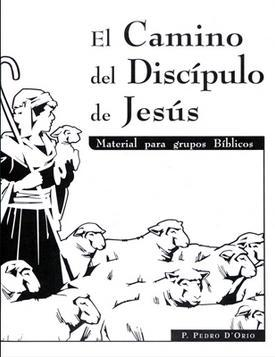 El camino del discípulo de Jesús  by  Pedro DOrio