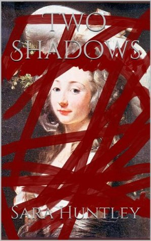 Two Shadows  by  Sara Huntley