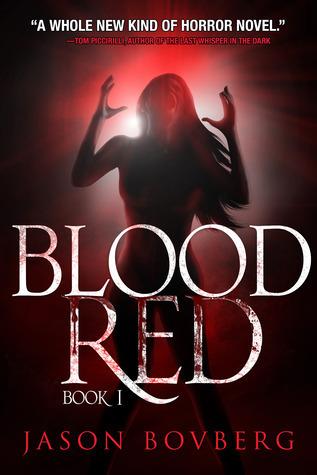 Blood Red (Blood trilogy, #1)  by  Jason Bovberg