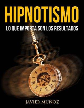 Hipnotismo Javier Muñoz
