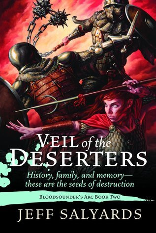 Veil of the Deserters (Bloodsounders Arc, #2)  by  Jeff Salyards
