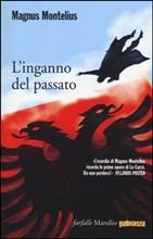 Linganno del passato  by  Magnus Montelius