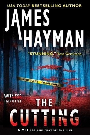 The Cutting: A McCabe and Savage Thriller James Hayman