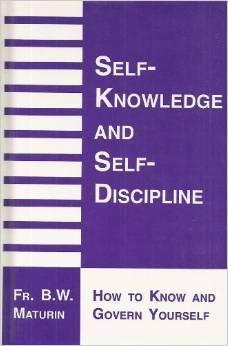 Self-Knowledge & Self-Displine  by  Basil W. Maturin